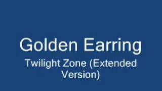 Golden Earring - Twilight Zone video