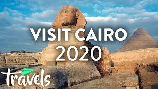 Why 2020 Is The Year To Visit Cairo | MojoTravels