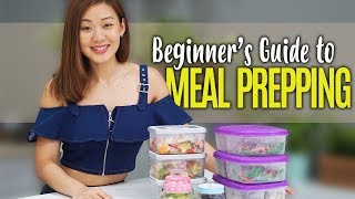 How to Start Meal Prepping (Beginner's Guide) | Joanna Soh