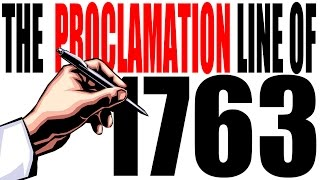 The Proclamation Line of 1763 Explained: US History Review