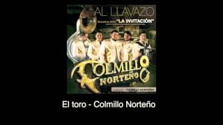 El toro (Audio) - Colmillo Norteño (Video)
