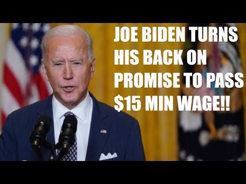 JOE BIDEN BREAKS HIS PROMISE TO PASS $15 MINIMUM WAGE!!