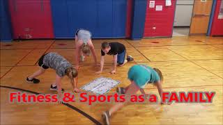 Highlights of Family Phys. Ed. classes.