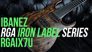 Ibanez RGA Iron Label Guitars