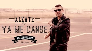 YA ME CANSE   ALZATE   (VIDEO OFICIAL)