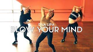 Dua Lipa   Blow Your Mind Feat Maddie Jade & Charlize | Brian Friedman Choreography