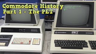 Commodore History Part 1- The PET