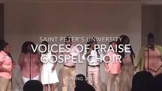 Saint Peter's University VOP Gospel Choir - Spring Concert 2017 Snippets