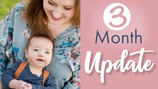 Three Month Update - Baby Luke