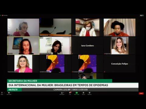Dia Internacional da Mulher - Brasileiras em Tempos de Epidemias - 08/03/21 - 17:40