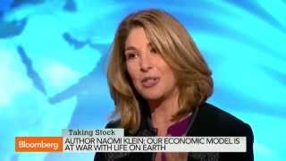 Economic Model Is at War With Life on Earth – Naomi Klein 2014