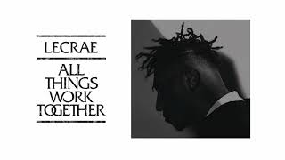 Lecrae | All Things Work Together [FULL ALBUM]