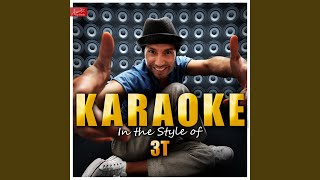 Didn't Mean to Hurt You (In the Style of 3T) (Karaoke Version)