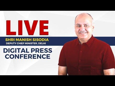 Live | Deputy CM Manish Sisodia addressing a digital Press Conference