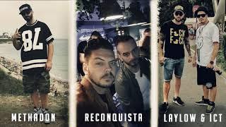 Methadon, Reconquista, LayLow & Ict   De La Ploiesti