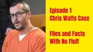 Episode 1 of Chris Watts Case