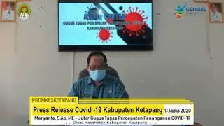 Press Release Covid -19 Kabupaten Ketapang (13 Agustus 2020)