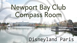 Disneyland Paris NEWPORT BAY CLUB | Compass room | Breakfast and Lounge