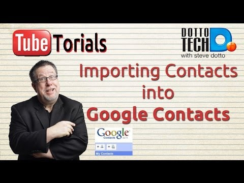 Importing Contacts Into Google Contacts