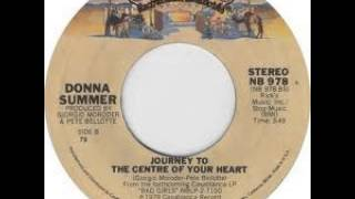 """Journey To The Centre Of Your Heart"" - Donna Summer (1979 Casablanca)"