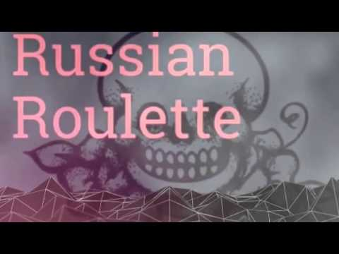 Russian Roulette  (Created with @Magisto)