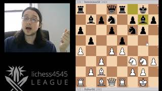 Lichess4545 S10 Review - fisher56 vs lemonworld