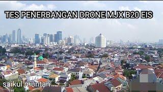 Tes penerbangan Drone MJX Bugs 20 EIS   jakarta