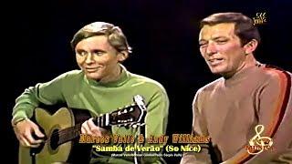 Marcos Valle & Andy Williams - Samba de Verão (So Nice)