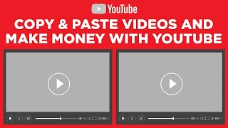 Copy & Paste Videos on YouTube and Earn $100 to $300 Per Day - FULL TUTORIAL (Make Money Online)