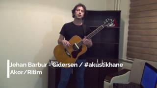 Jehan Barbur - Gidersen / #akustikhane Gitar Akor ve Ritmi