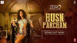 Zero- Husn Parcham Lyrics। Shah Rukh Kha, Anushka