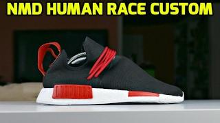 CUSTOM NMD HUMAN RACE TRANSFORMATION!!!
