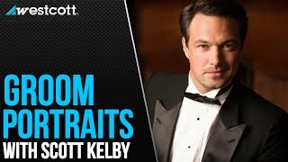 How To Photograph A Groom For Wedding Portraits With Scott Kelby