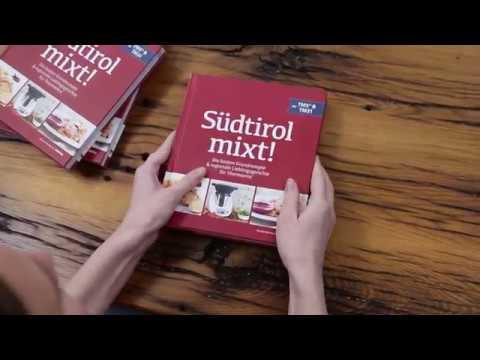 Südtirol mixt! Kochbuch für Thermomix® TM5® & TM31