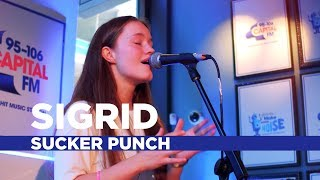 Sigrid - 'Sucker Punch' (Capital Live Session)