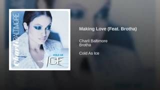 Making Love (Feat. Brotha)