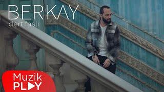Berkay - Dert Faslı (Official Video)