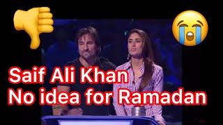 Saif Ali Khan even don't know how many days for Ramadan  must c Saif Ali Khan father of Taimur Ali
