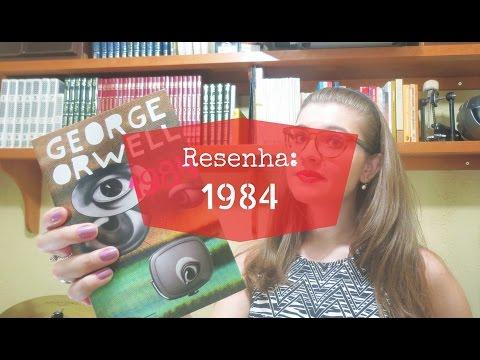 RESENHA: 1984 (GEORGE ORWELL)