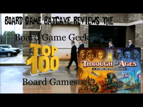 BGBC Ep94: TOP 100 BGG GAMES: #5- Through the Ages Review