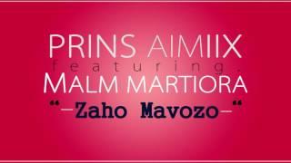 PRINS AIMIIX feat. MALM - Zaho Mavozo (Audio)