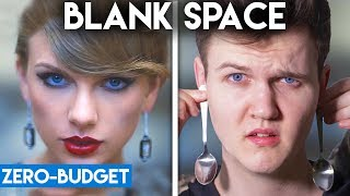 TAYLOR SWIFT WITH ZERO BUDGET! (Blank Space PARODY)
