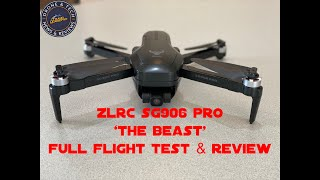 "ZLRC SG906 Pro ""The Beast"" Flight Test Review & Unboxing"