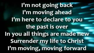 Moving Forward - Israel Houghton.avi