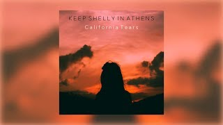 """Video thumbnail of """"Keep Shelly in Athens - California Tears"""""""