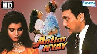 Antim Nyay {HD} - Jackie Shroff | Neelam | Tanuja - Popular Hindi Movie - (With Eng Subtitles)