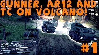 Spin Tires | Multiplayer | Gunner, TC And AR12! Volcano Completion | Part 1