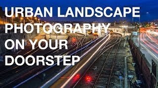 Landscape photography on your doorstep