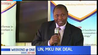 Mt. Kenya University and UN sign a deal that will see the university send volunteers to it's program