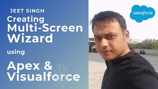 Creating Multi Screen Wizard Using Apex and Visualforce Salesforce